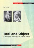 Tool and object [electronic resource] : a history and philosophy of category theory