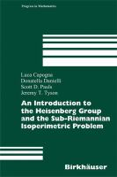 An introduction to the Heisenberg Group and the sub-Riemannian isoperimetric problem [electronic resource]