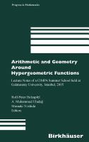 Arithmetic and geometry around hypergeometric functions [electronic resource] : lecture notes of a CIMPA Summer School held at Galatasaray University, Istanbul, 2005