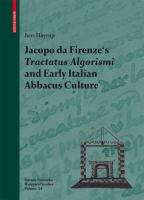 Jacopo da Firenze's Tractatus algorismi and early Italian abbacus culture [electronic resource]
