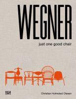 Wegner : just one good chair