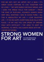 Strong women for art : in conversation with Anna Lenz