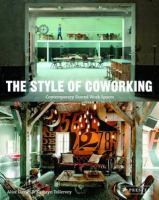 The style of coworking : contemporary shared workspaces