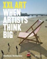 XXL : when artists think big