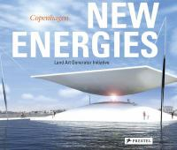 New energies. Land art generator initiative, Copenhagen.