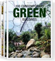 100 contemporary green buildings = 100 Zeitgenössische grüne bauten = 100 bâtiments verts contemporains