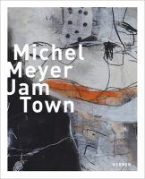 Michel Meyer : Jam Town
