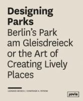 Berlin's Park am Gleisdreieck or the art of creating lively places