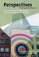 New stakeholders of urban change : a question of culture and attitude? /