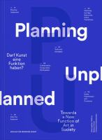 Planning unplanned : towards a new positioning of art in the context of urban development