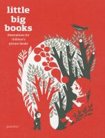 Little big books : illustrations for children's picture books