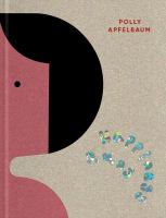 Polly Apfelbaum : happiness runs /