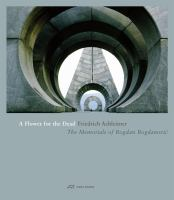 A flower for the dead : the memorials of Bogdan Bogdanović