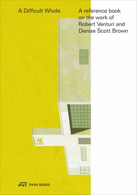 a reference book on Robert Venturi, John Rauch and Denise Scott Brown