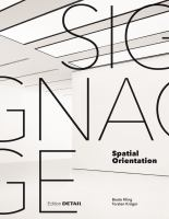 Signage : spatial orientation