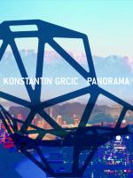 Konstantin Grcic : Panorama