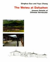 The Weiwu at Dafuzhen : unseen details of Chinese vernacular