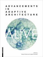 Alive : advancements in adaptive architecture