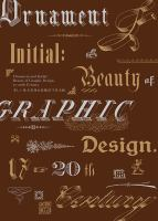 Ornament and initial : beauty of graphic design, 17th-20th century.