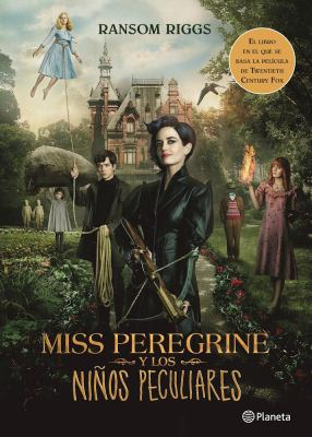 Miss Peregrine y los niños peculiares book jacket
