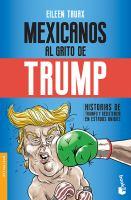 Mexicanos al grito de Trump: historias de triunfo y resistencia en Estados Unidos