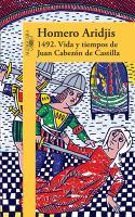 1492: vida y tiempos de Juan Cabezón de Castilla