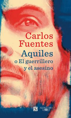 Aquiles, o, El guerrillero y el asesino book jacket