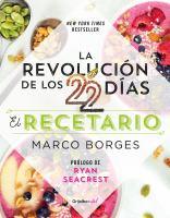 La revolución de los 22 días: el recetario