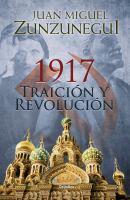 1917 traición y revolución
