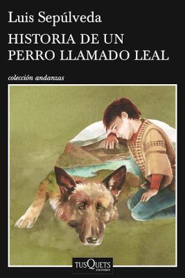 Historia de un perro llamado Leal book jacket