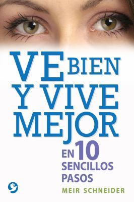 Ve Bien y Vive Mejor book jacket