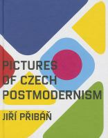 Pictures of Czech postmoderism