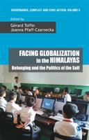 Facing globalization in the Himalayas : belonging and the politics of the self