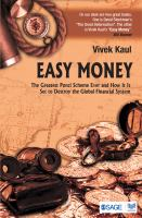 Easy money : the greatest Ponzi scheme ever and how it is set to destroy the global financial system
