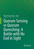 Quorum Sensing vs Quorum Quenching: A Battle with No End in Sight [electronic resource]