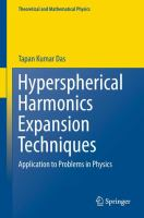 Hyperspherical Harmonics Expansion Techniques [electronic resource] : Application to Problems in Physics