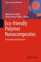 Eco-friendly Polymer Nanocomposites [electronic resource] : Processing and Properties