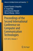 Proceedings of the Second International Conference on Computer and Communication Technologies [electronic resource] : IC3T 2015, Volume 1