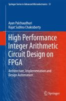 High Performance Integer Arithmetic Circuit Design on FPGA [electronic resource] : Architecture, Implementation and Design Automation