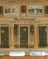 Shekhawati : havelis of the merchant princes