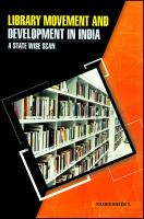 Library movement and development in India : a state wise scan /