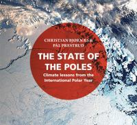 The state of the poles : climate lessons from the International Polar Year