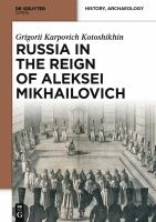 Russia in the Reign of Aleksei Mikhailovich [electronic resource]