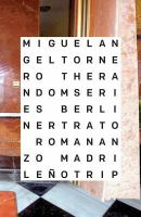 The Random Series : berliner trato, romananzo madrileño trip