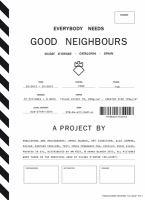 Everybody needs good neighbours : Vilobí D'Onyar, Catalonia, Spain