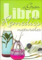 El gran libro de los remedios naturales