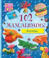 102 manualidades divertidas