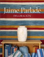 Jaime Parlade : a personal style