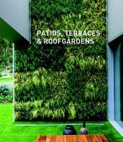Patios, terraces & roofgardens.