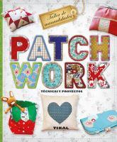 Patchwork: técnicas y proyectos